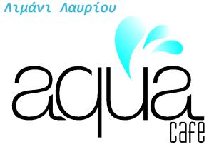 Aqua Cafe - Λιμάνι Λαυρίου.